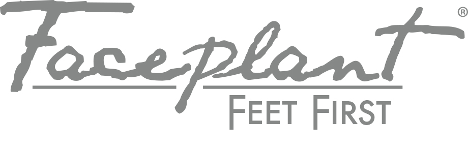 Faceplant - Feet First